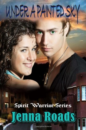 under-a-painted-sky-spirit-warrior-series-book-one