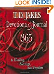 T.D. Jakes Devotional & Journal: 365...
