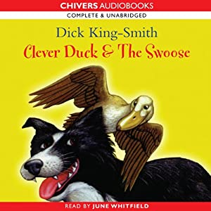 Clever Duck & The Swoose | [Dick King-Smith]