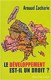 echange, troc Arnaud Zacharie, Collectif - Le développement est-il un droit ?