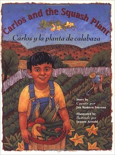 carlos and the squash plant carlos y la planta de