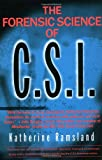 The Forensic Science of C.S.I. (0425183599) by Ramsland, Katherine