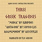 Three Greek Tragedies | Euripides,Sophocles,Aeschylus