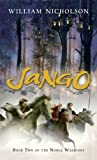 Jango: Book Two of the Noble Warriors (0152061606) by Nicholson, William