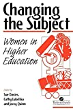 img - for Changing The Subject: Women In Higher Education book / textbook / text book