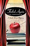 Foiled Again (Sarah Deane Mysteries) (0312366558) by Borthwick, J. S.