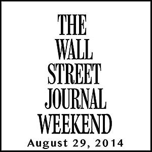 Weekend Journal 08-29-2014 | [The Wall Street Journal]