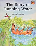 The Story of Running Water (Cambridge Reading) (0521476100) by Troughton, Joanna