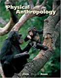 img - for Physical Anthropology By Stein & Rowe (9th, Ninth Edition) book / textbook / text book