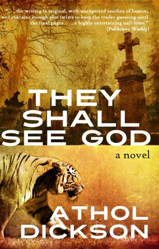 Book: They Shall See God by Athol Dickson