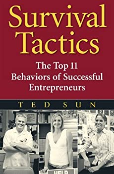 survival tactics: the top 11 behaviors of successful entrepreneurs - ted sun