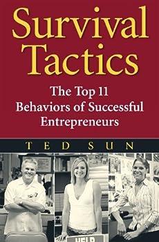survival tactics: the top 11 behaviors of successful entrepreneurs - ted sun