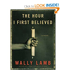 The Hour I First Believed LP: A Novel
