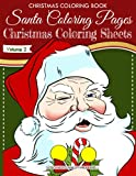 Christmas Coloring Book - Santa Coloring Pages -  Christmas Coloring Sheets - V2 (Christmas Coloring Books)