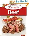 Beef: Die beliebtesten Rezepte
