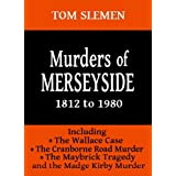 Murders of Merseysideby Tom Slemen