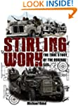 Stirling Work:The Explosive True Stor...