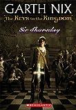 Sir Thursday: 4 (Keys to the Kingdom)