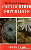Illustrated Reference on Cacti and Other Succulents: v. 1 (0713706813) by Lamb, Edgar