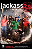 Jackass 3.5: The Movie