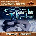 One Starlit Night: Wayback Texas Audiobook by Stacy Dawn Narrated by Kevin Giffin