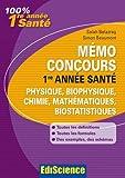 Mémo concours 1re année santé, physique, biophysique, chimie, mathématiques, biostatistiques : Définitions, formules, exemples, conseils