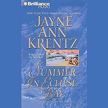 Summer in Eclipse Bay (       UNABRIDGED) by Jayne Ann Krentz Narrated by Joyce Bean