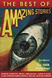img - for The Best of Amazing Stories: The 1928 Anthology (Amazing Stories Classsics) book / textbook / text book