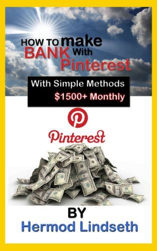 How to Make Bank With Pinterest With Simple Methods $1500+ Monthly