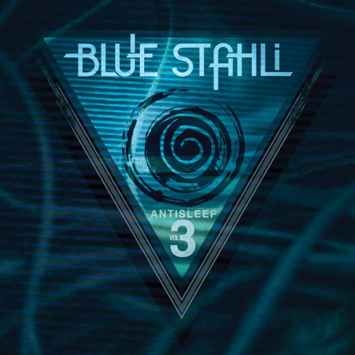 Blue Stahli - Antisleep 3