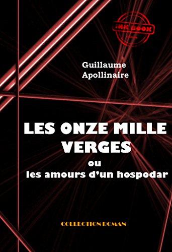 Couverture du livre Les Onze mille verges ou les amours d'un hospodar: édition intégrale