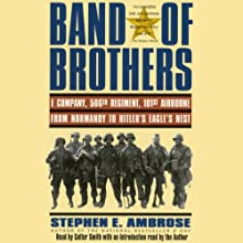 Band of Brothers (       ABRIDGED) by Stephen E. Ambrose Narrated by Cotter Smith
