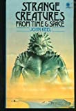 Strange creatures from time and space (0722151470) by Keel, John A.