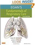 Egan's Fundamentals of Respiratory Care, 10e
