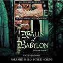 Walls of Babylon: De Wolfe Pack/Great Lords of le Bec: de Wolfe Pack, Book 5 Audiobook by Kathryn Le Veque Narrated by Sean Patrick Hopkins