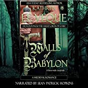 Walls of Babylon: De Wolfe Pack/Great Lords of le Bec: de Wolfe Pack, Book 5   Kathryn Le Veque