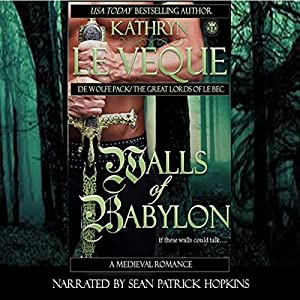 Walls of Babylon: De Wolfe Pack/Great Lords of le Bec Audiobook