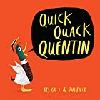 Quick Quack Quentin Audiobook by Kes Gray, Jim Field Narrated by David Mitchell