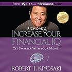 Rich Dad's Increase Your Financial IQ: Get Smarter with Your Money Hörbuch von Robert T. Kiyosaki Gesprochen von: Tim Wheeler