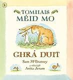Sam McBratney Tomhais Méid Mo Ghrá Duit (Guess How Much I Love You)