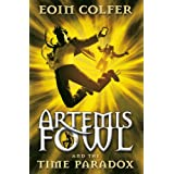 "Artemis Fowl and the Time Paradoxvon ""Eoin Colfer"""
