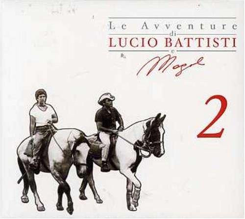 Lucio Battisti - Le Avventure Di Lucio Battisti e Mogol, Vol. 2 - Zortam Music