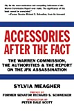 img - for Accessories After the Fact: The Warren Commission, the Authorities & the Report on the JFK Assassination book / textbook / text book