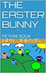 THE EASTER BUNNY: PICTURE BOOK