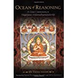 Ocean of Reasoning: A Great Commentary on Nagarjuna's Mulamadhyamakakarikaby Tsong Khapa