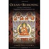 Ocean of Reasoning: A Great Commentary on Nagarjuna's Mulamadhyamakakarikaby Tsong Khapa