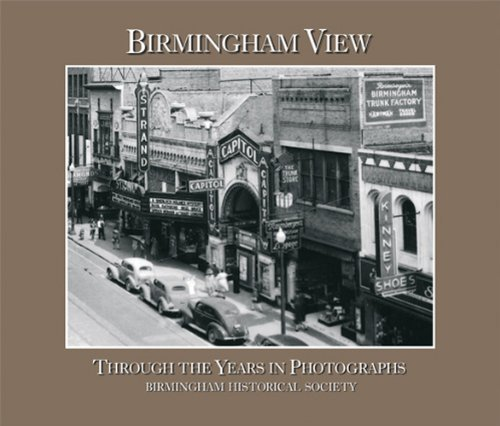 birmingham-view-through-the-years-in-photographs-by-pierce-and-marjorie-longenecker-white-edited-by-