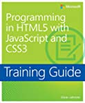 Training Guide Programming in HTML5 w...