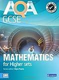 AQA GCSE Mathematics for Higher Sets Student Book (GCSE Maths AQA 2010)
