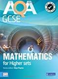 img - for AQA GCSE Mathematics for Higher Sets Student Book (GCSE Maths AQA 2010) book / textbook / text book